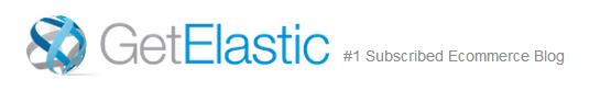 Get Elastic Ecommerce Blog    1 Subscribed Ecommerce Blog